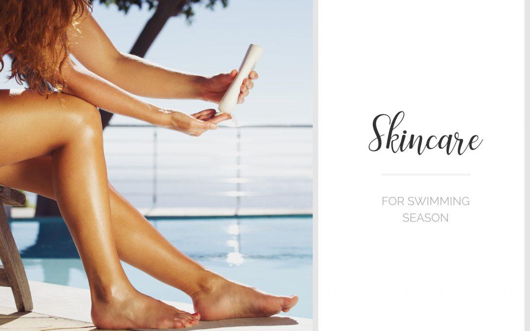 Skin Care for Swimming Season